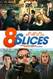 Watch Movie 8 Slices