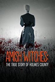 Watch Movie Amish Witches: The True Story of Holmes County