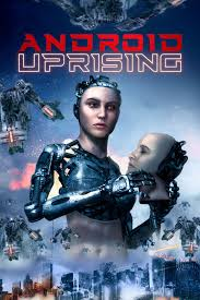 Watch Movie Android Uprising