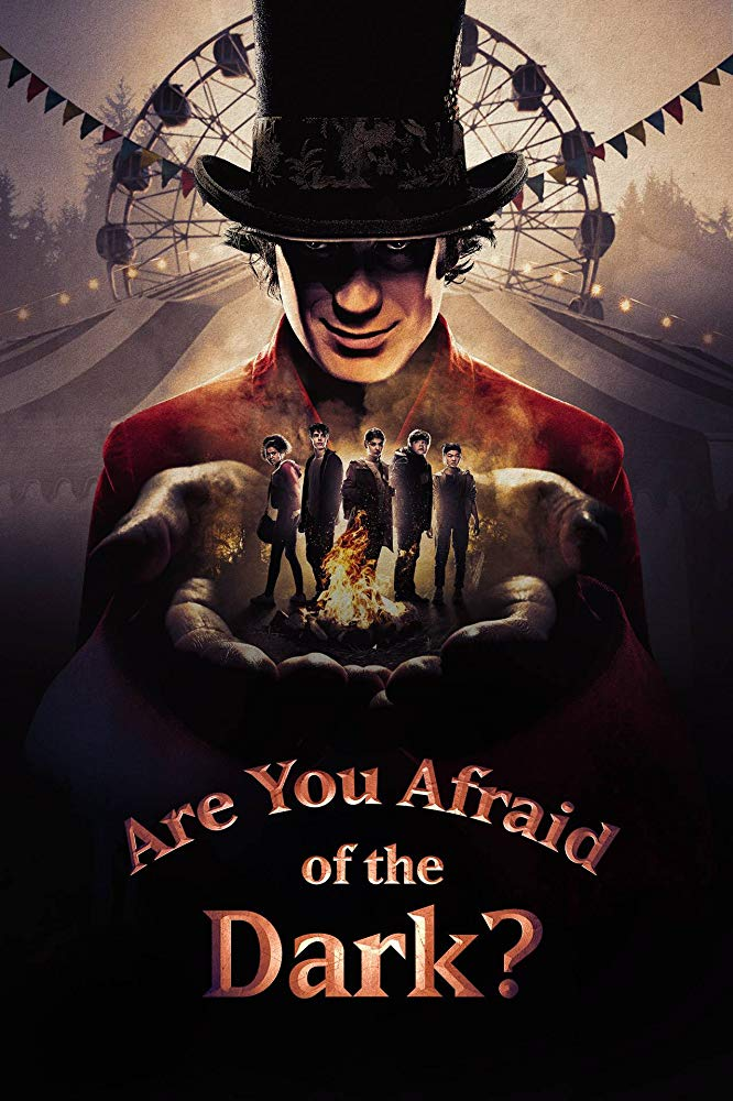 Watch Movie Are You Afraid of the Dark? (2019) - Season 1