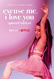 Watch Movie Ariana Grande: Excuse Me, I Love You