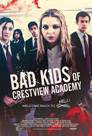 Watch Movie Bad Kids of Crestview Academy