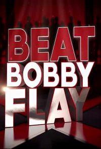 Watch Movie Beat Bobby Flay - Season 14
