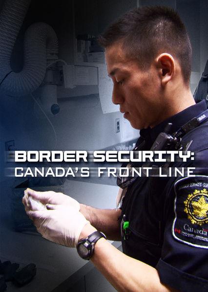 Watch Movie Border Security: Canada's Front Line - Season 1