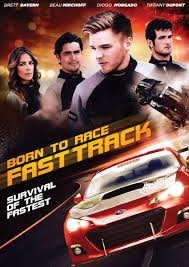 Watch Movie Born To Race: Fast Track