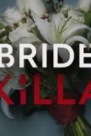 Watch Movie Bride Killa - Season 1