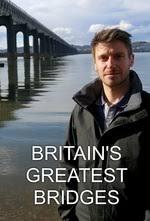 Britain's Greatest Bridges - Season 1