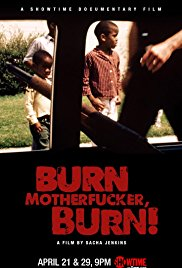 Watch Movie Burn Motherfucker, Burn!