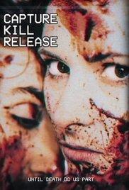 Watch Movie Capture Kill Release