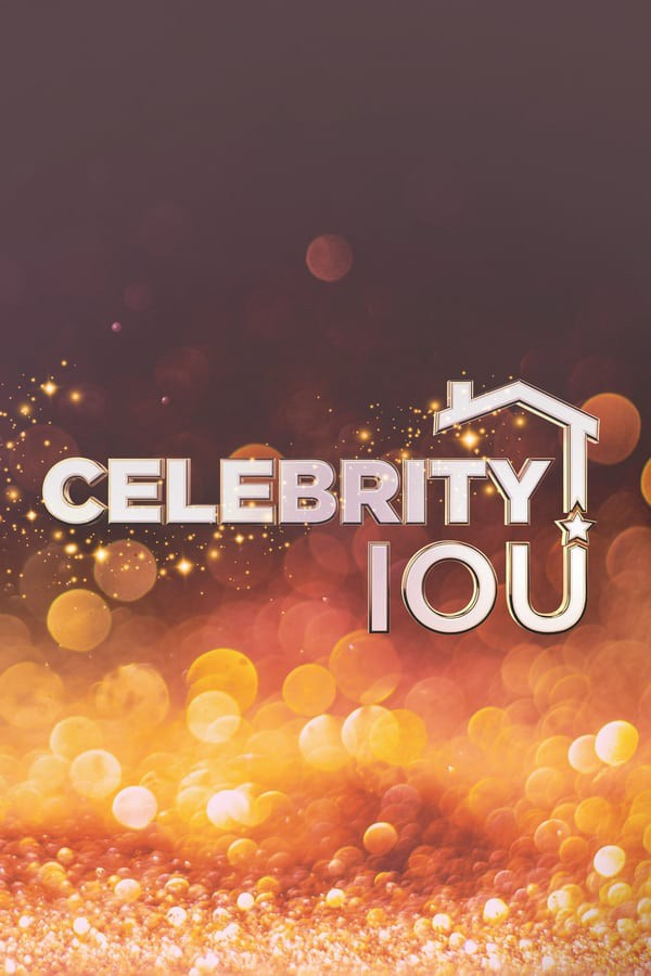 Watch Movie Celebrity IOU - Season 1