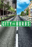 Watch Movie City vs. Burbs - Season 1