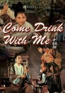 Watch Movie Come Drink With Me