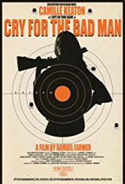 Watch Movie Cry for the Bad Man