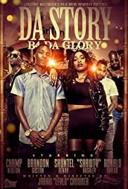 Watch Movie Da Story B4 Da Glory