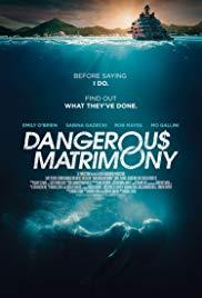 Watch Movie Dangerous Matrimony