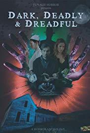 Watch Movie Dark, Deadly & Dreadful