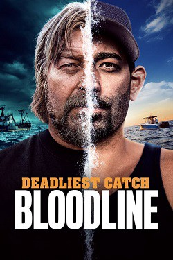 Watch Movie Deadliest Catch: Bloodline - Season 1