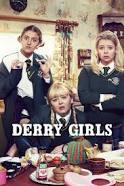 Watch Movie Derry Girls - Season 1