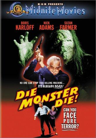 Watch Movie Die, Monster, Die!