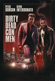 Watch Movie Dirty Dead Con Men