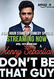 Watch Movie Don't Be That Guy by Kenny Sebastian