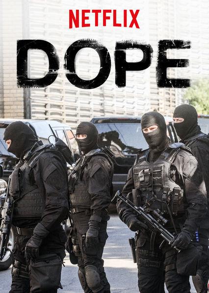 Watch Movie Dope - Season 3