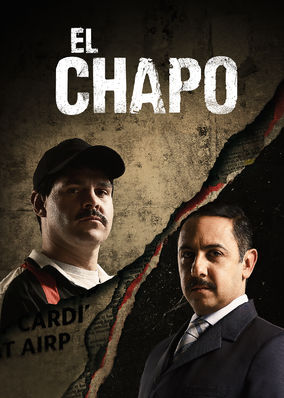 Watch Movie El Chapo - Season 3