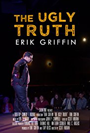 Watch Movie Erik Griffin: The Ugly Truth