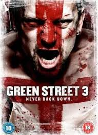 Watch Movie Green Street 3: Never Back Down