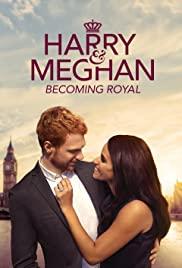 Watch Movie Harry & Meghan: Becoming Royal