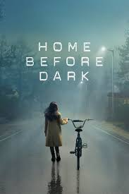Watch Movie Home Before Dark - Season 1