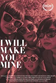 Watch Movie I Will Make You Mine