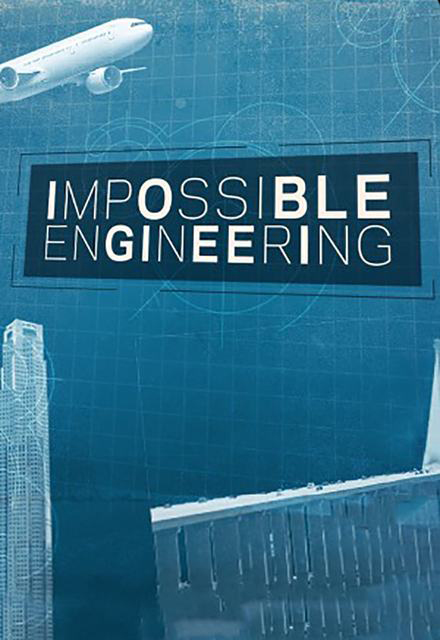 Watch Movie Impossible Engineering - Season 9