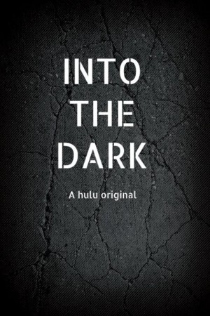 Watch Movie Into The Dark - Season 2