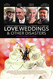 Watch Movie Love, Weddings & Other Disasters