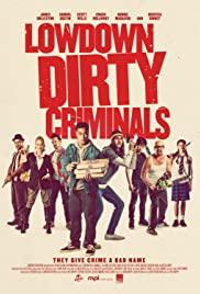 Watch Movie Lowdown Dirty Criminals