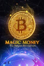 Watch Movie Magic Money: The Bitcoin Revolution