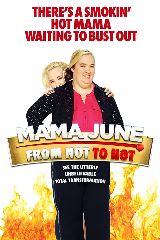 Watch Movie Mama June: From Not to Hot - Season 4