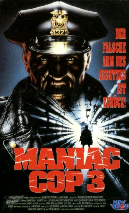 Watch Movie Maniac Cop 3 Badge Of Silence