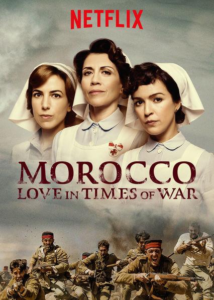 Watch Movie Morocco: Love in Times of War - Season 1