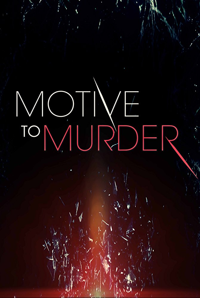 Watch Movie Motive to Murder - Season 1