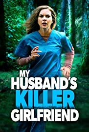 My Husband's Killer Girlfriend