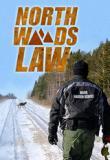 Watch Movie North Woods Law - Season 12