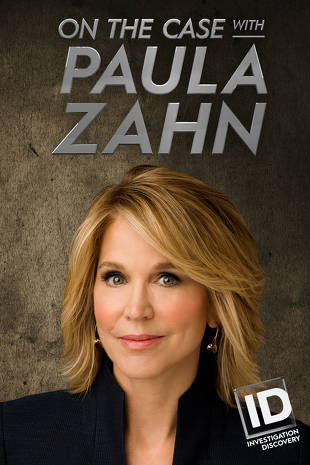Watch Movie On The Case With Paula Zahn - Season 18