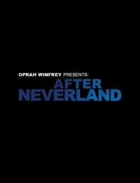 Watch Movie Oprah Winfrey Presents: After Neverland
