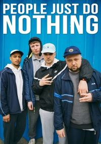 Watch Movie People Just Do Nothing - Season 3