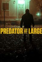 Watch Movie Predator At Large - Season 1