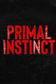Watch Movie Primal Instinct - Season 2