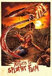 Watch Movie Return to Splatter Farm