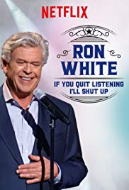 Watch Movie Ron White: If You Quit Listening, I'll Shut Up